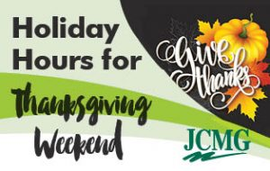 JCMG Thanksgiving Weekend Holiday Hours